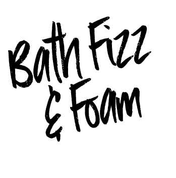 Bath Fizz and Foam